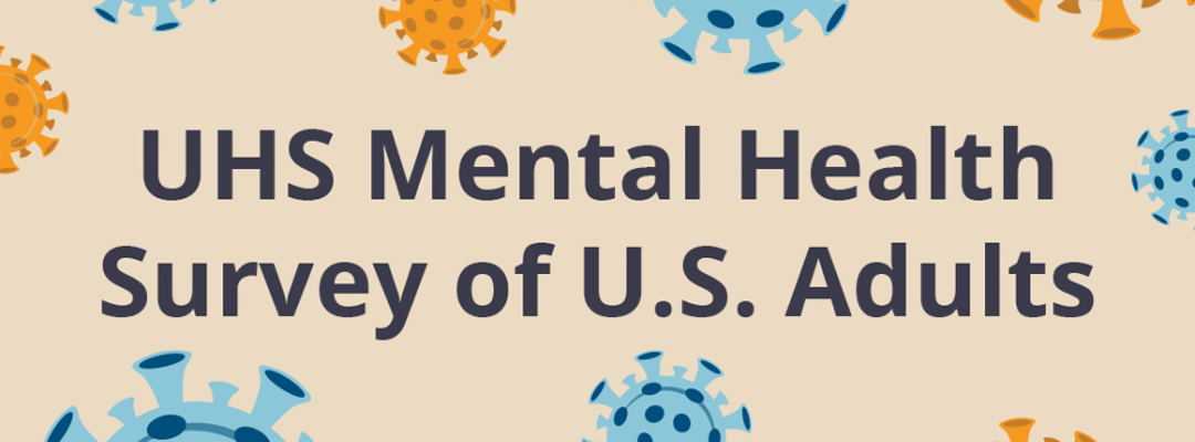UHS Mental Health Survey of US Adults