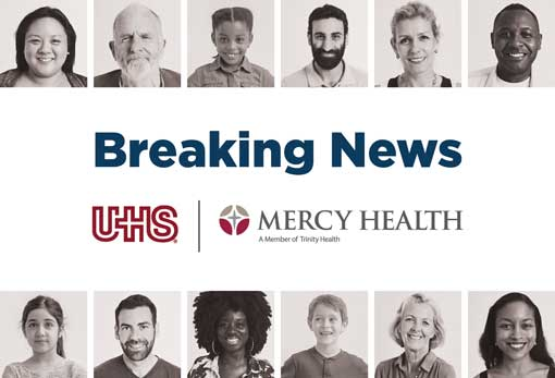 Breaking News UHS and Mercy Health